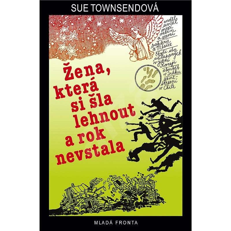 Žena, která si šla lehnout a rok nevstala - Sue Townsendová