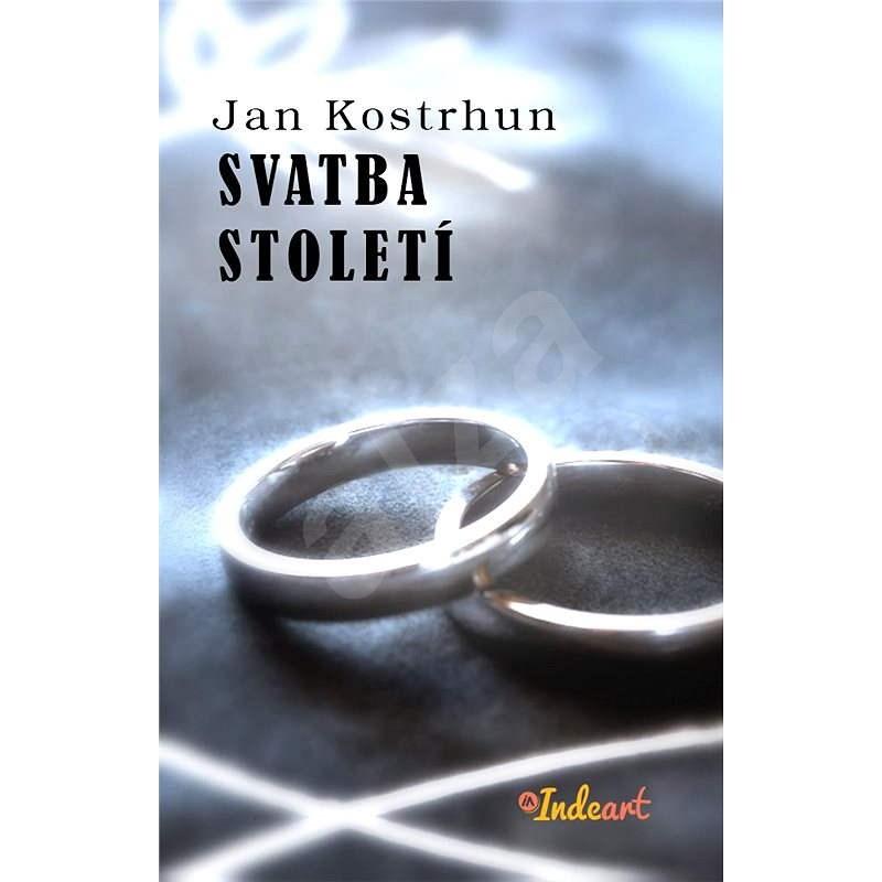 Svatba století - Jan Kostrhun