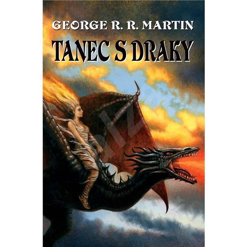 Tanec s draky - George R. R. Martin