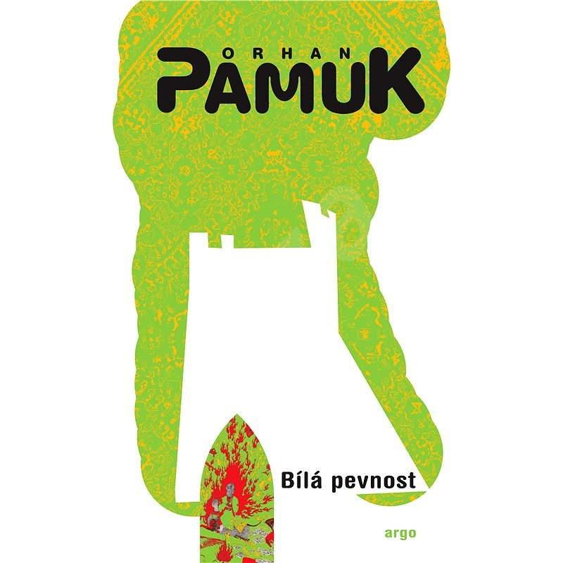 Bílá pevnost - Orhan Pamuk