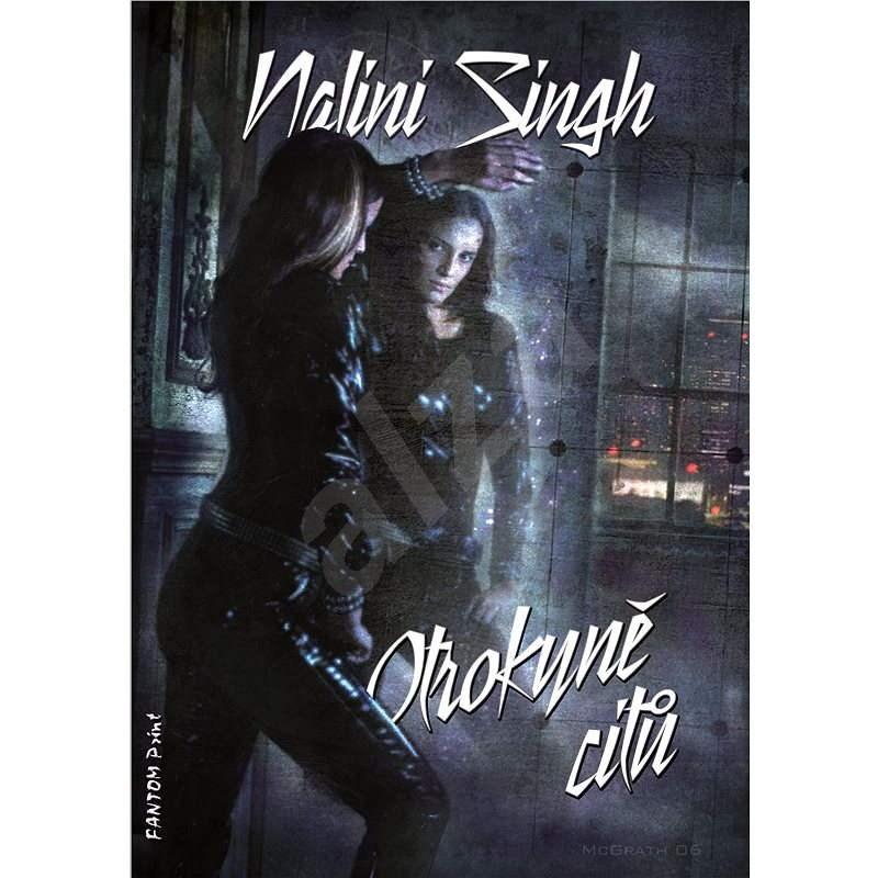 Otrokyně citů - Nalini Singh