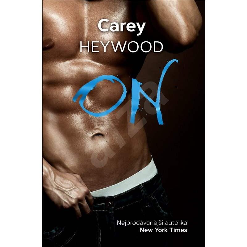 On - Carey Heywood