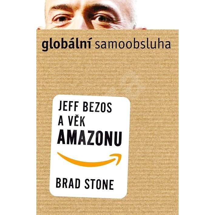 Globální samoobsluha - Brad Stone