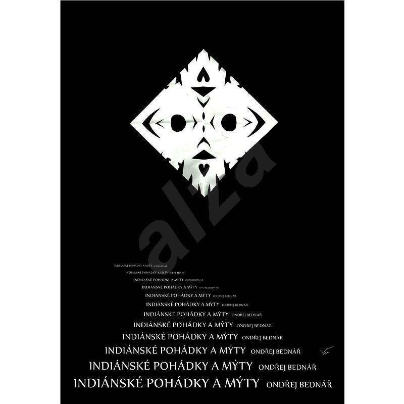 Indiánské pohádky a mýty - Ondřej Bednář