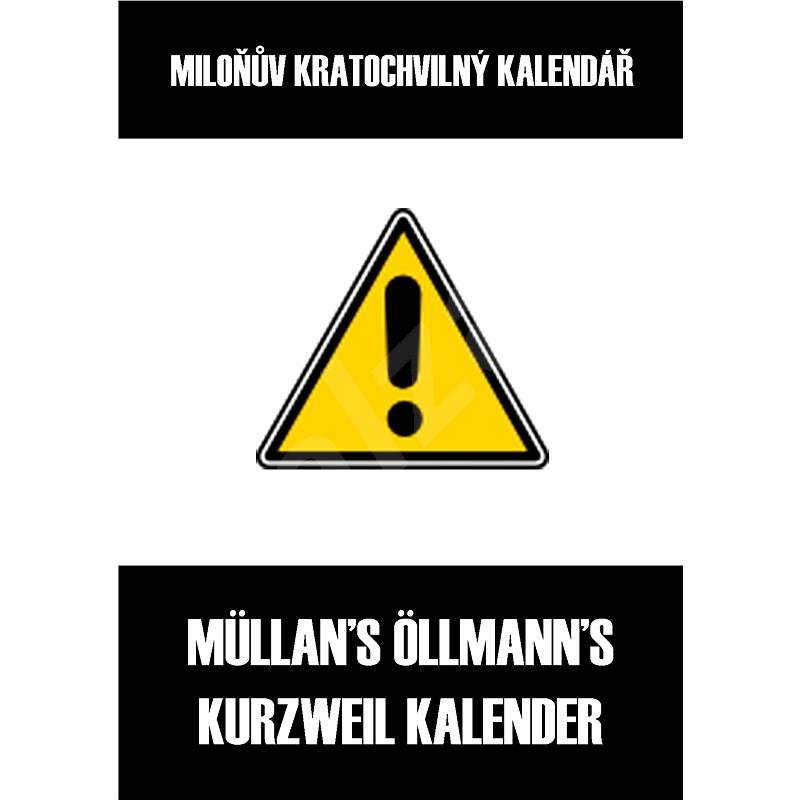 Miloňův kratochvilný kalendář - Müllan Öllmann