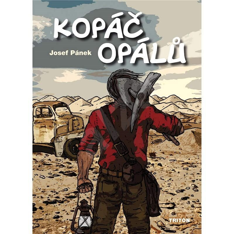 Kopáč opálů - Josef Štepánek