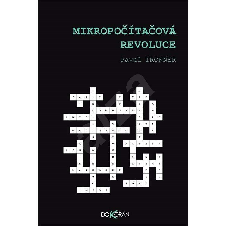 Mikropočítačová revoluce - Pavel Tronner