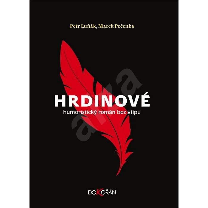 Hrdinové - Marek Pečenka