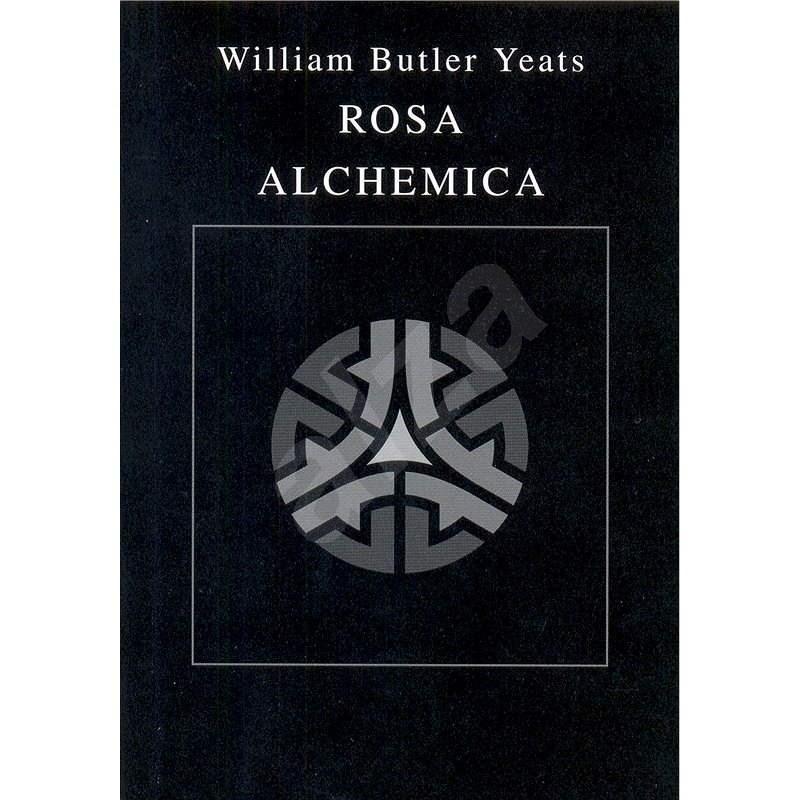 Rosa Alchemica - William Butler Yeats