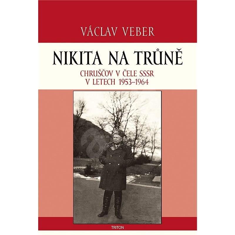 Nikita na trůně - Václav Veber