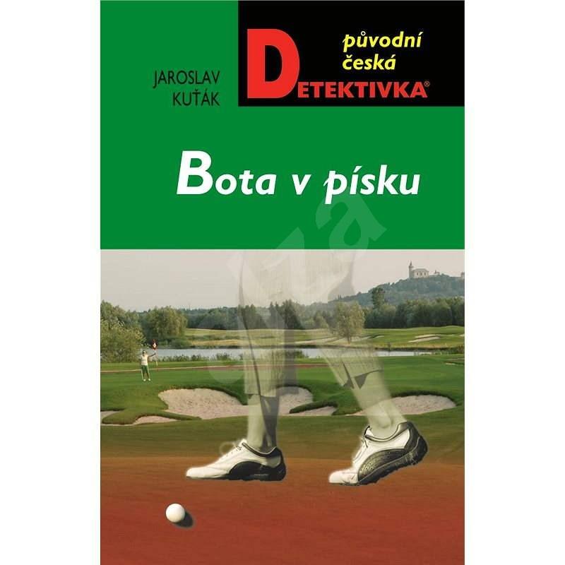 Bota v písku - Jaroslav Kuťák