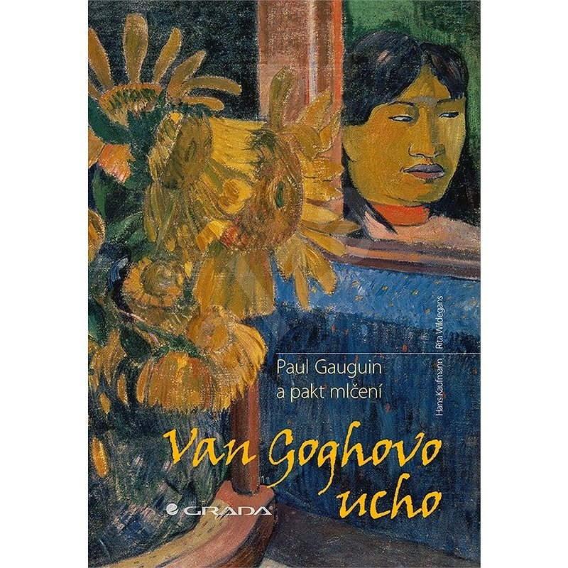 Van Goghovo ucho - Hans Kaufmann