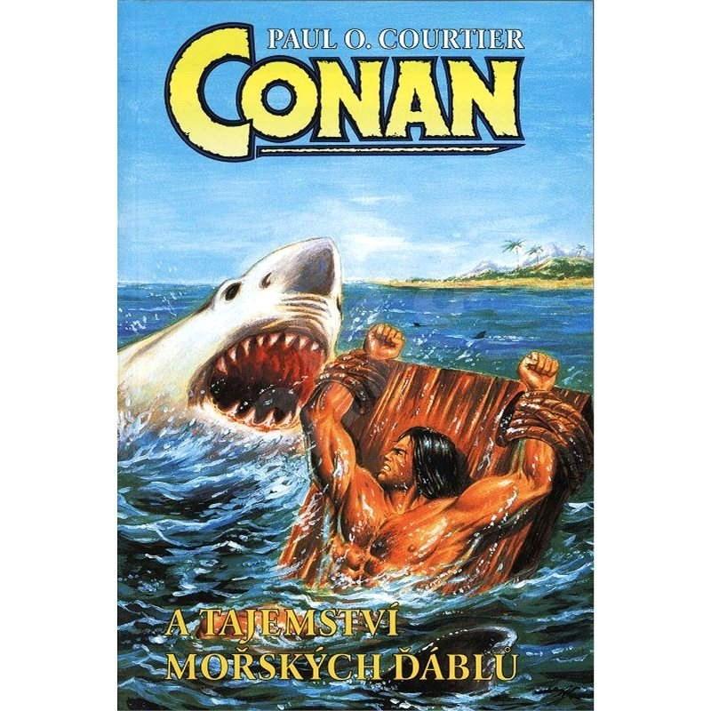 Conan a tajemství mořských ďáblů - Paul O. Courtier
