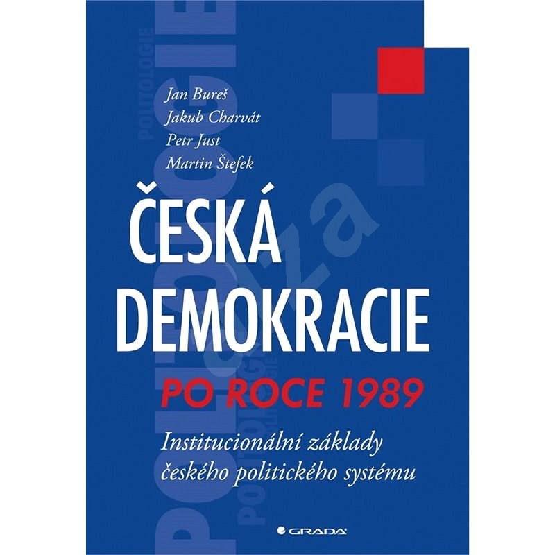 Česká demokracie po roce 1989 - Jan Bureš