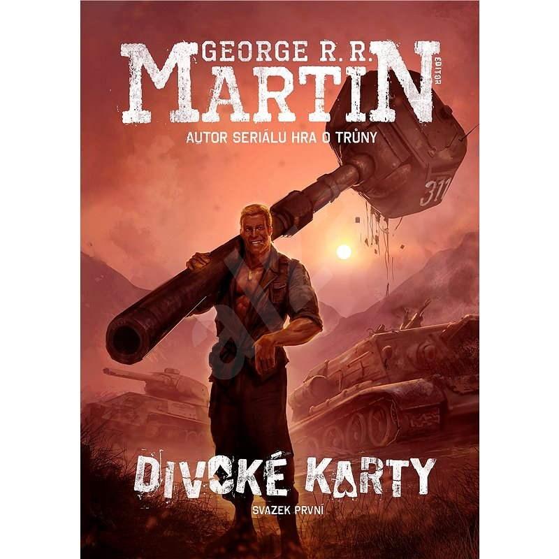 Divoké karty - George R. R. Martin