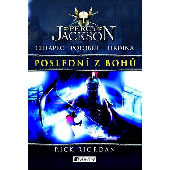 Percy Jackson – Poslední z bohů - Rick Riordan