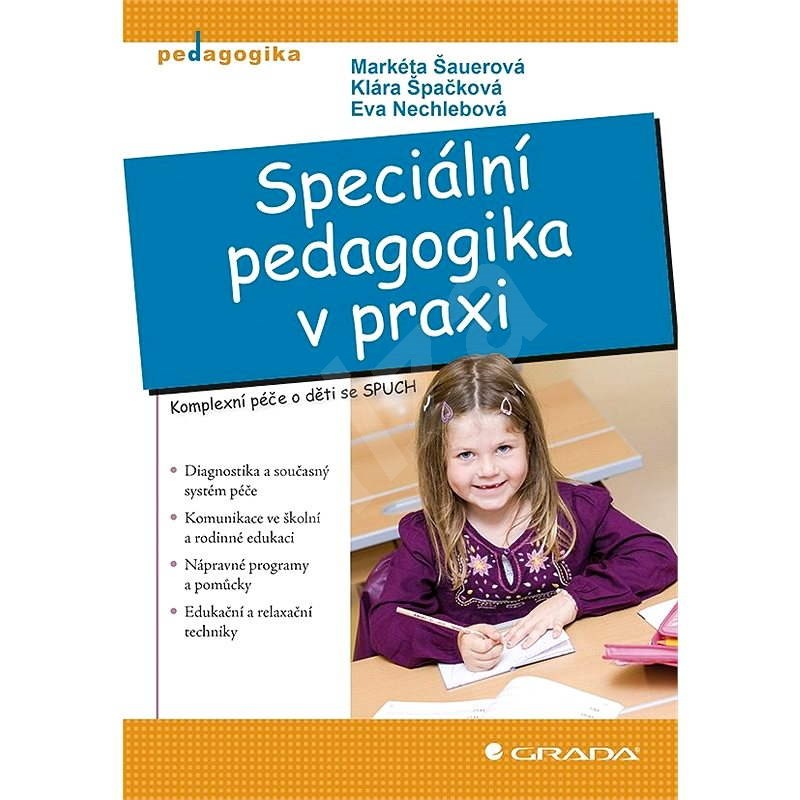Speciální pedagogika v praxi - Markéta Šauerová