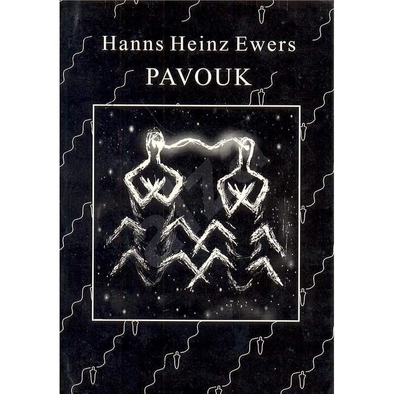 Pavouk - Hanns Heinz Ewers