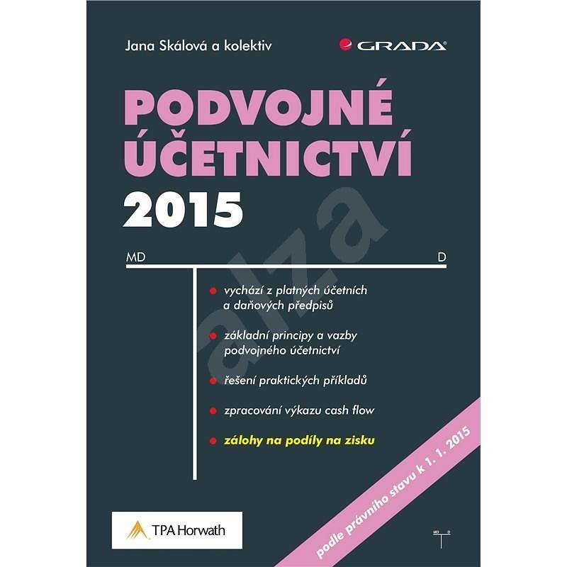 Podvojné účetnictví 2015 - Jana Skálová