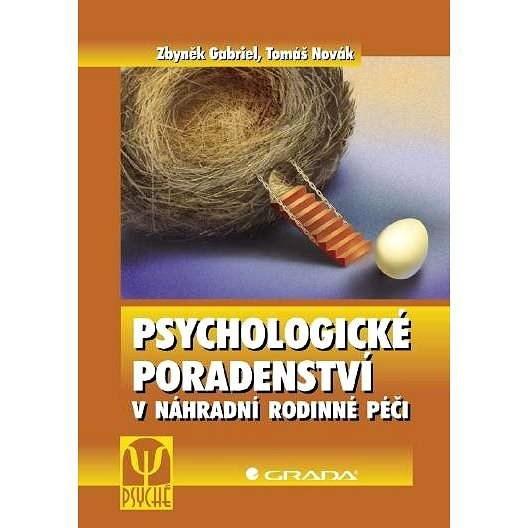 Psychologické poradenství v náhradní rodinné péči - Tomáš Novák