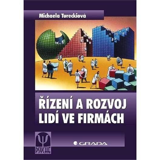 Řízení a rozvoj lidí ve firmách - Michaela Tureckiová