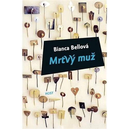 Mrtvý muž - Bianca Bellová
