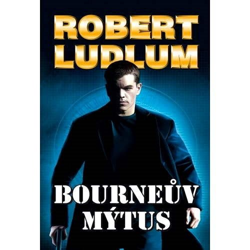 Bourneův mýtus - Robert Ludlum
