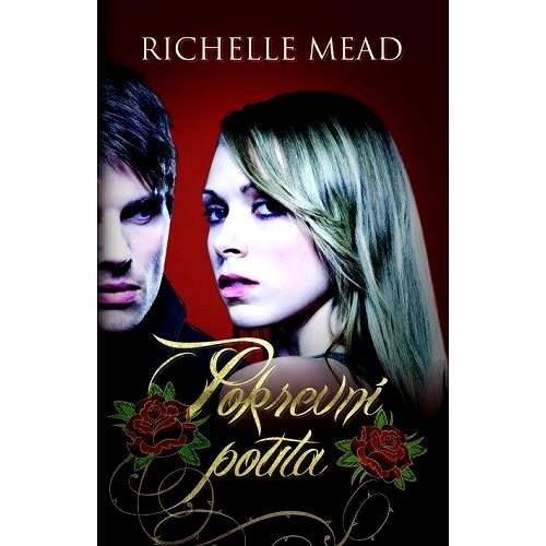 Pokrevní pouta - Richelle Mead
