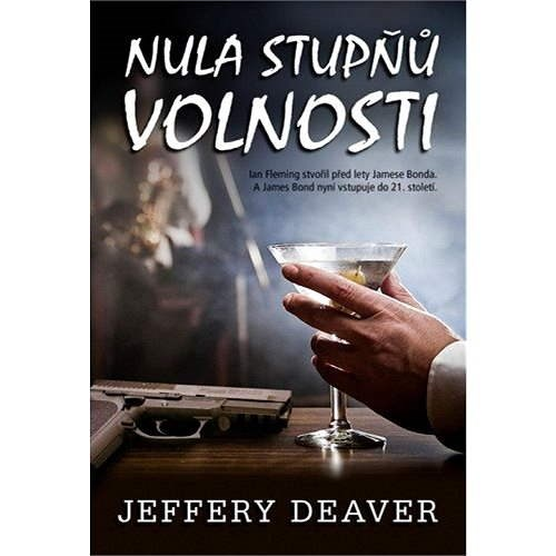 Nula stupňů volnosti - Jeffery Deaver