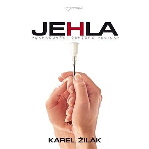 Jehla - Karel Žilák