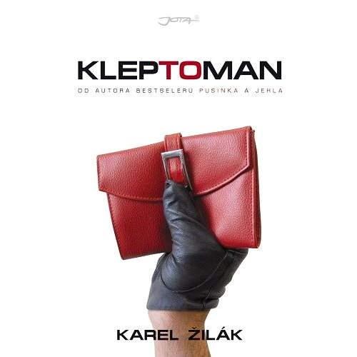 Kleptoman - Karel Žilák