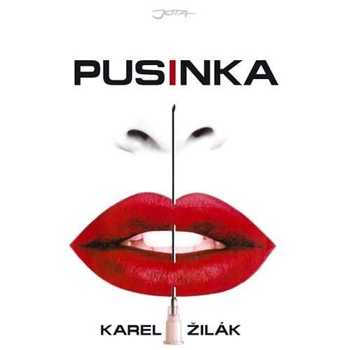 Pusinka - Karel Žilák