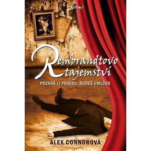 Rembrandtovo tajemství - Alex Connorová