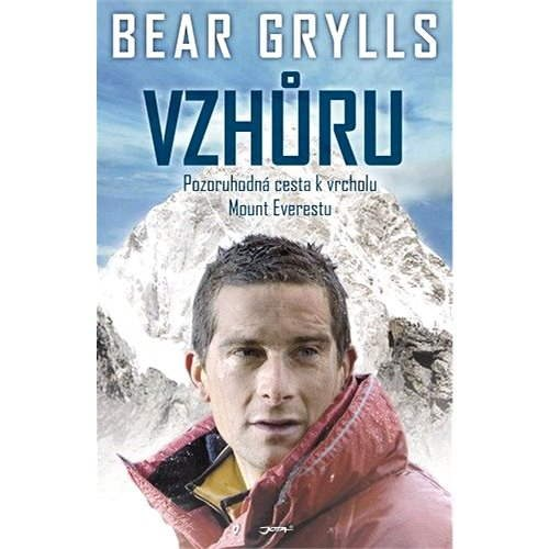 Vzhůru - Bear Grylls