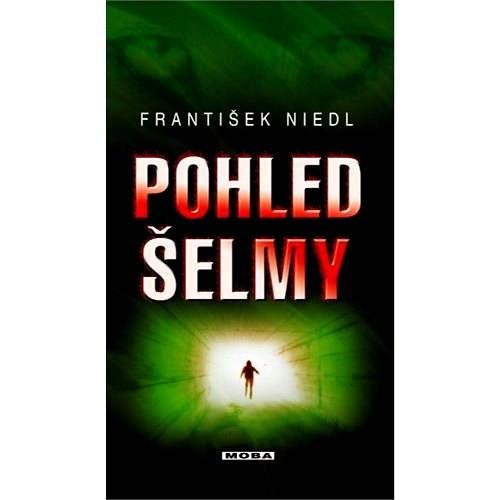 Pohled šelmy - František Niedl