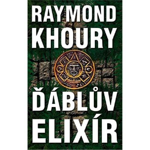 Ďáblův elixír - Raymond Khoury