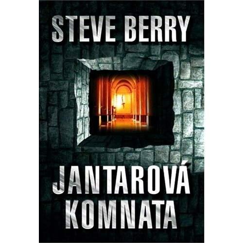 Jantarová komnata - Steve Berry