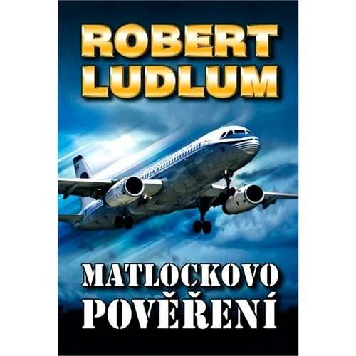 Matlockovo pověření - Robert Ludlum