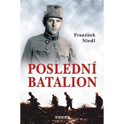 Poslední batalion - František Niedl