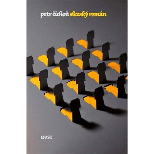 Slezský román - Petr Čichoň
