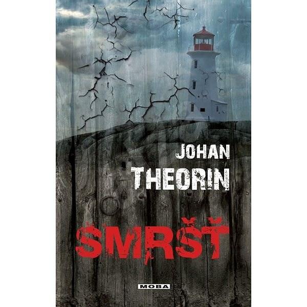 Smršť - Johan Theorin