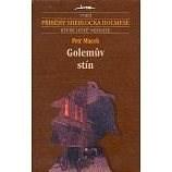 Golemův stín - Petr Macek