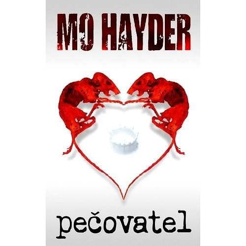 Pečovatel - Mo Hayder