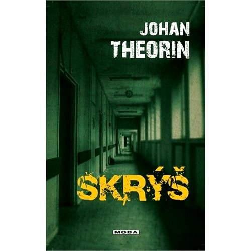 Skrýš - Johan Theorin