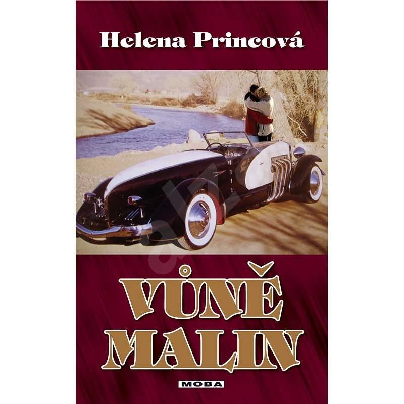 Vůně malin - Helena Princová