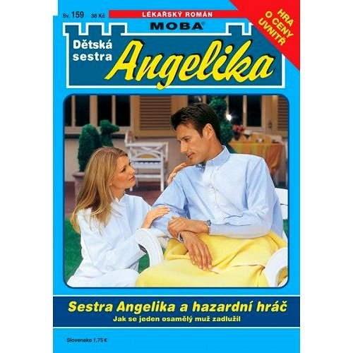 Sestra Angelika a hazardní hráč - Michaela Andreé