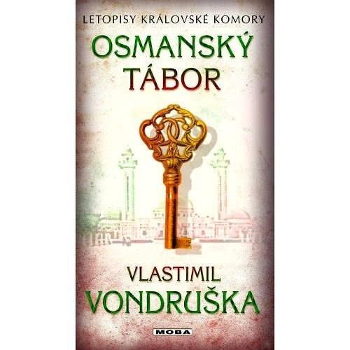 Osmanský tábor - Vlastimil Vondruška