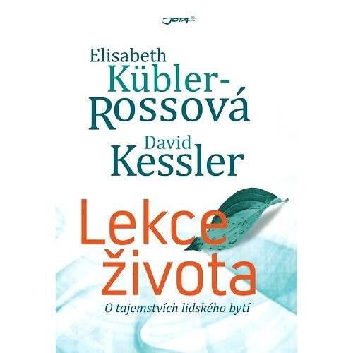 Lekce života - Elisabeth Kübler-Rossová