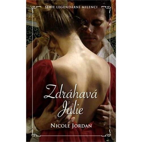Zdráhavá Julie - Nicole Jordan