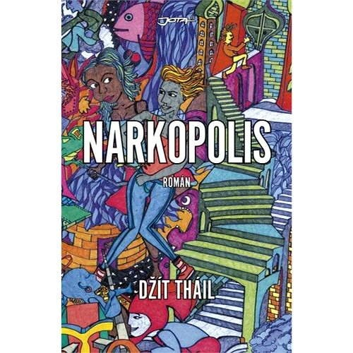 Narkopolis - Džít Tháil